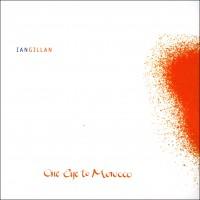 Purchase Ian Gillan - One Eye To Morocco