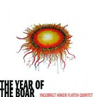 Purchase Ingebrigt Håker Flaten Quintet - The Year Of The Boar