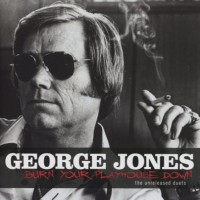 Purchase George Jones - Burn Your Playhouse Down