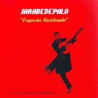 Purchase Jarabe De Palo - Orquesta Reciclando
