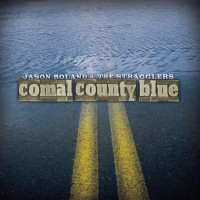 Purchase Jason Boland & the Stragglers - Comal County Blue