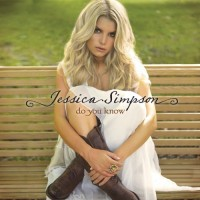 Purchase Jessica Simpson - Do You Know