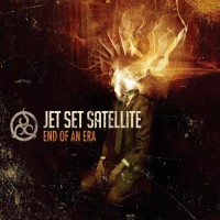 Purchase Jet Set Satellite - End Of An Era