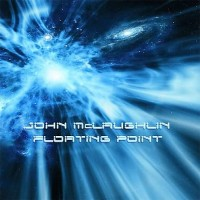 Purchase John Mclaughlin - Floating Point