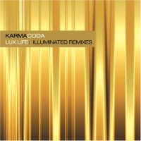 Purchase Karmacoda - Lux Life: Illuminated Remixes
