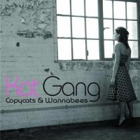 Purchase Kat Gang - Copycats & Wannabees