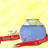 Purchase John Krane - Doris, Buzz and Friends