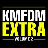 Purchase KMFDM - Extra Volume 2 CD2