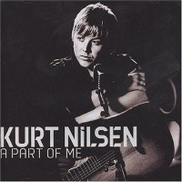 Purchase Kurt Nilsen - A Part Of Me