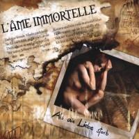 Purchase L'ame Immortelle - Als Die Liebe Starb