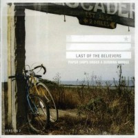 Purchase Last Of The Believers - Paper Ships Under A Burning Bridge (CDS)