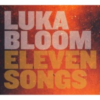 Purchase Luka Bloom - Eleven Songs CD2