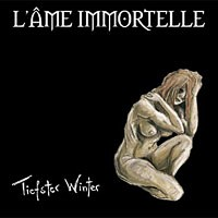 Purchase L'ame Immortelle - Tiefster Winter
