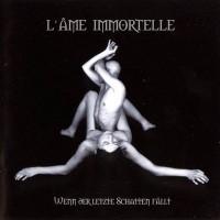 Purchase L'ame Immortelle - Wenn Der Letzte Schatten Fällt