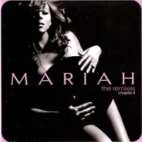 Purchase Mariah Carey - The Remixes: Chapter II