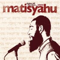 Purchase Matisyahu - Shake Off The Dust... ARISE