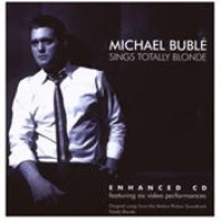 Purchase Michael Buble - Sings Totally Blonde