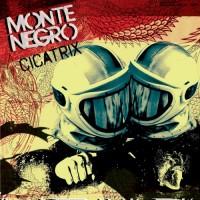 Purchase Monte Negro - Cicatrix