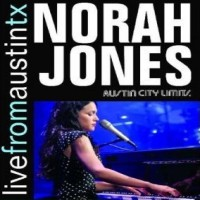 Norah Jones - Live From Austin Texas Jazz Jazz