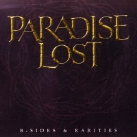 Purchase Paradise Lost - B Sides & Rarities CD1