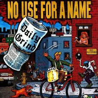 Purchase No Use For A Name - Daily Grind