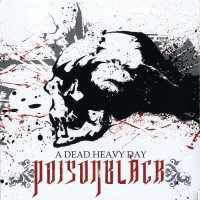 Purchase Poisonblack - A Dead Heavy Day