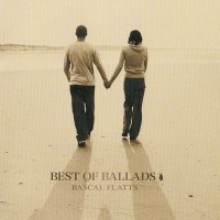 Purchase Rascal Flatts - Best Of Ballads