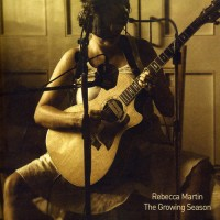Purchase Rebecca Martin - The Growing Season