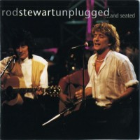 Purchase Rod Stewart - Unplugged ...and Seated