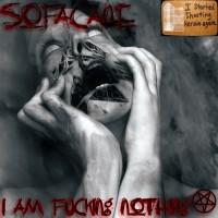 Purchase SofaCane - I Am Fucking Nothing