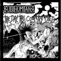 Purchase Subhumans - The Day the Country Died