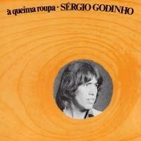 Purchase Sérgio Godinho - Á Queima Roupa
