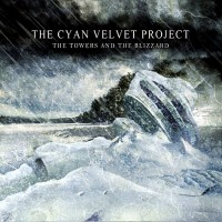 Purchase The Cyan Velvet Project - The Towers and the Blizzard