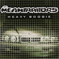 Purchase The Meantraitors - Heavy Boogie