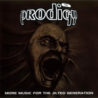 Purchase The Prodigy - More Music For The Jilted Generation CD1