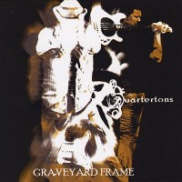 Purchase The Quartertons - Graveyard Frame