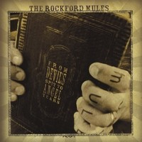 Purchase The Rockford Mules - From Devil's Spit to Angel Tears