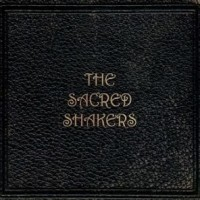 Purchase The Sacred Shakers - The Sacred Shakers