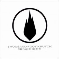Purchase Thousand Foot Krutch - The Flame in All of Us