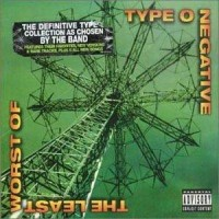 Purchase Type O Negative - The Least Worst Of