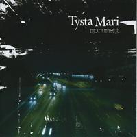 Purchase Tysta Mari - Monument