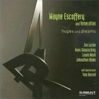 Purchase Wayne Escoffery & Veneration - Hopes And Dreams