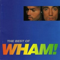 Purchase Wham! - If You Were There (The Best Of Wham!)