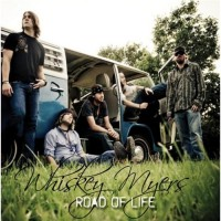 Purchase Whiskey Myers - Road Of Life