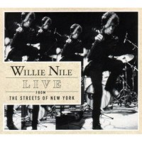 Purchase Willie Nile - Live From The Streets Of New York City