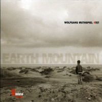 Purchase Wolfgang Muthspiel 4Tet - Earth Mountain