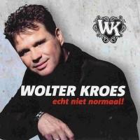 Purchase Wolter Kroes - Echt Niet Normaal!
