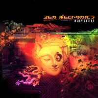 Purchase Zen Mechanics - Holy Cities