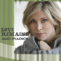 Purchase Alice Peacock - Love Remains
