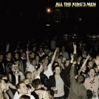 Purchase All The King's Men - Dirty Pubs & Bouncing Rooms